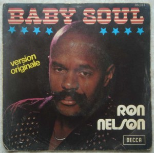 RON NELSON - Baby Soul - 7inch (SP)