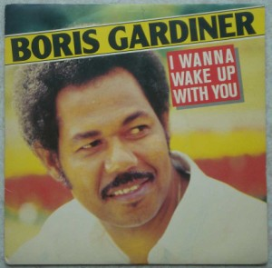 BORIS GARDNER - I wanna wake up with you / Your good for me - 7inch (SP)