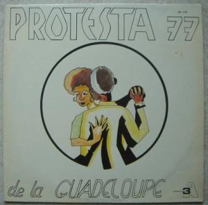 PROTESTA 77 DE LA GUADELOUPE - Same - LP