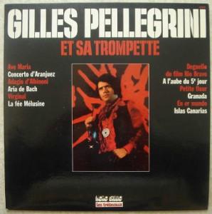 GILLES PELLEGRINI ET SA TROMPETTE - Same - LP