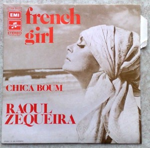 RAOUL ZEQUEIRA - French girl / Chica boum - 7inch (SP)