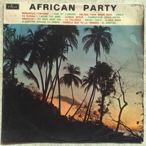 VARIOUS - African Party Vol. 1 - LP