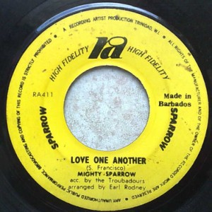 MIGHTY SPARROW - Love one another / Cuff them down - 7inch (SP)