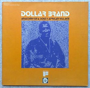 DOLLAR BRAND - Anatomy of a South African village - LP Gatefold