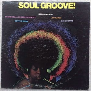 VARIOUS ARTISTS (NANCY WILSON, BETTYE SWAN, KING C - Soul groove! - LP