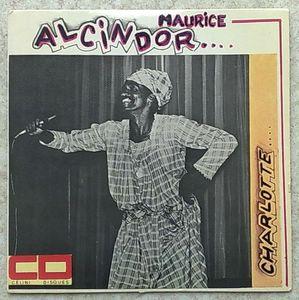 MAURICE ALCINDOR - Charlotte / Complainte des recalés - 7inch (SP)