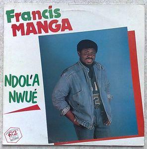 FRANCIS MANGA - Ndol'a Nwé - LP