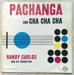 RANDY CARLOS AND HIS ORCHESTRA - Pachanga con cha cha - LP