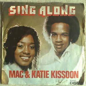 MAC & KATIE KISSOON - Sing along / Bless me - 7inch (SP)