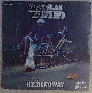 HEMINGWAY - Clak clak et bye bye - 7inch (SP)