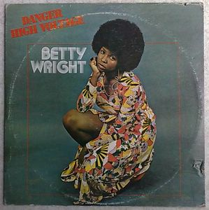 BETTY WRIGHT - Danger High Voltage - LP