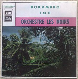 ORCHESTRE LES NOIRS - Bokambo 1 et 2 - 7inch (SP)
