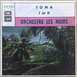 ORCHESTRE LES NOIRS - Toma 1 et 2 - 7inch (SP)