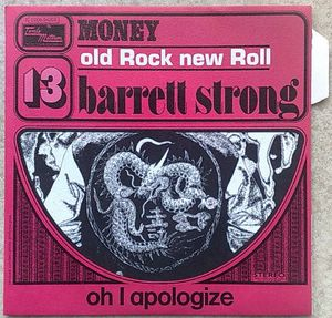 BARRETT STRONG - Money / Oh I apologize - 7inch (SP)