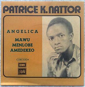 PATRICE K. NATTOR - Angelica / Mawu Menlobe Amedekeo - 7inch (SP)