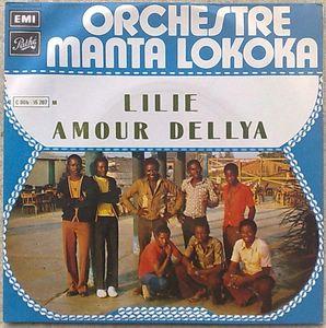 ORCHESTRE MANTA LOKOLA - Lilie / Amour Dellya - 7inch (SP)
