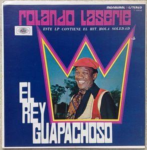ROLANDO LASERIE - El rey Guapachoso - LP