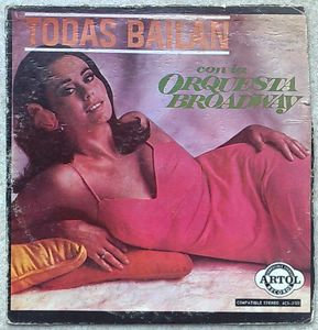 ORQUESTA BROADWAY - Todas Bailan - LP