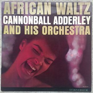 CANNONBALL ADDERLEY AND HIS ORCHESTRA - African Waltz - LP
