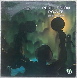 PATRICE SCIORTINO - Percussion power - LP