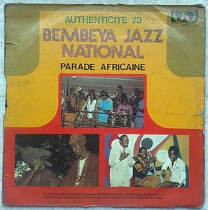 BEMBEYA JAZZ NATIONAL - Authenticite 73 - Parade Africaine - LP
