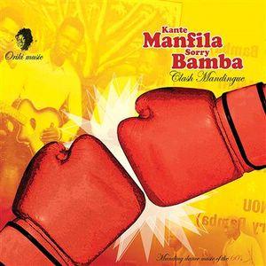 Kante Manfila / Sorry Bamba Clash Mandingue