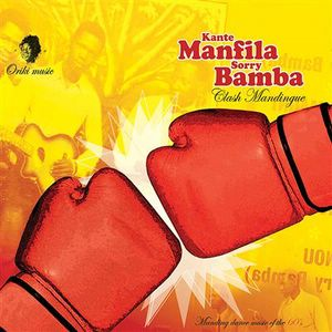 KANTE MANFILA / SORRY BAMBA - Clash Mandingue - LP