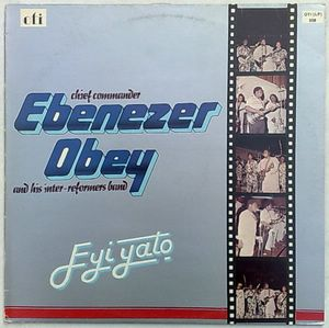 CHIEF COMMANDER EBENEZER OBEY - Eyi yato - LP