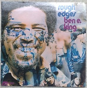BEN E. KING - Rough edges - LP