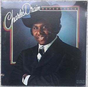 CHARLES DRAIN - Dependable - LP