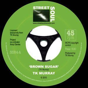 TK MURRAY - Brown sugar / There ya go again - 7inch (SP)