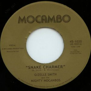 GIZELLE SMITH & THE MIGHTY MOCAMBOS - Snake charmer / Out of fashion - 7inch (SP)