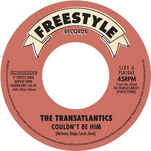THE TRANSATLANTICS - Couldn't be him / Things got to get better - 7inch (SP)