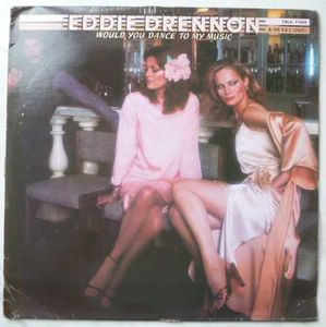 EDDIE DRENNON - Would you dance to my music - LP