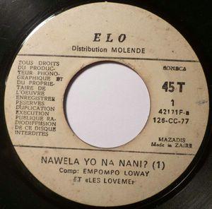 EMPOMPO LOWAY ET LES LOVEME - Nawela yo na nani 1 & 2 - 7inch (SP)