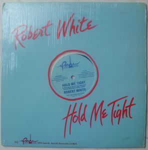 ROBERT WHITE - Hold me tight - 12 inch 33 rpm