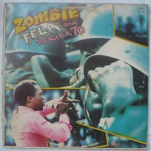 FELA AND AFRIKA 70 - Zombie - LP