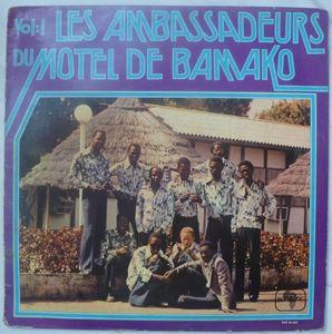LES AMBASSADEURS DU MOTEL BAMAKO - Volume 1 - LP