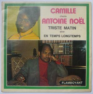 CAMILLE CHANTE ANTOINE NOEL - Triste matin / En temps longtemps - 7inch (SP)