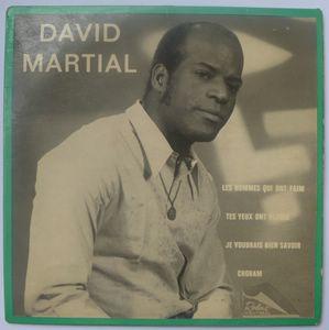 DAVID MARTIAL - Les hommes qui ont faim - 7inch (SP)