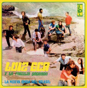 LUIZ ECA Y LA FAMILIA SAGRADA - La nueva onda del Brazil - 33T
