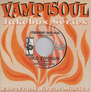 NILO ESPINOSA - Midnight and you / Nuestra historia de amor - 7inch (SP)