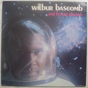 Wilbur Bascomb and future dreams Same