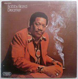 BOBBY BLAND - Dreamer - LP