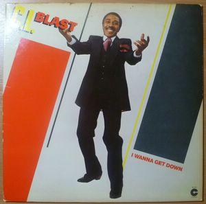 C.L. BLAST - I wanna get down - LP