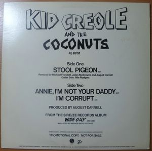 KID CREOLE AND THE COCONUTS - Stool pigeon / Annie I'm not your daddy / I'm corrupt - 12 inch 33 rpm