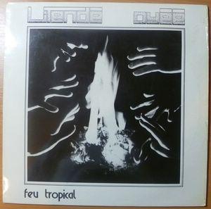 LITENDE OYEE - Feu tropical - LP
