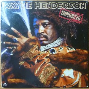 WAYNE HENDERSON - Emphasized - LP