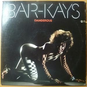 BAR-KAYS - Dangerous - LP