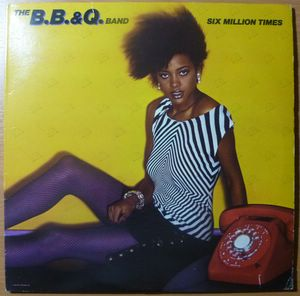 THE B.B. & Q. BAND - Six million times - LP